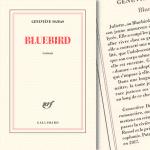 On a lu pour vous | Bluebird – Geneviève Damas